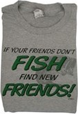 Woods Clothing Co. - T-SHIRT- FISH/FIND NEW FRIENDS